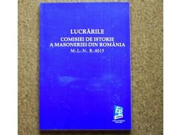 Lucrarile Comisiei de Istorie a Masoneriei din Romania 2018