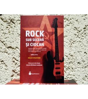 Rock sub seceră și ciocan, de Nelu Stratone